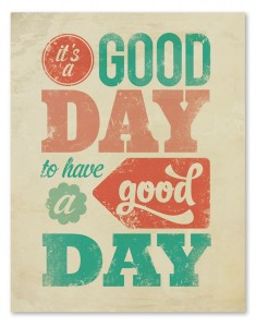 today-is-a-good-day