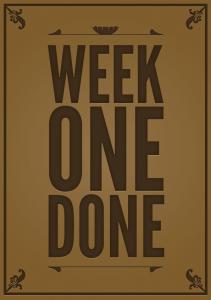 week-one-done